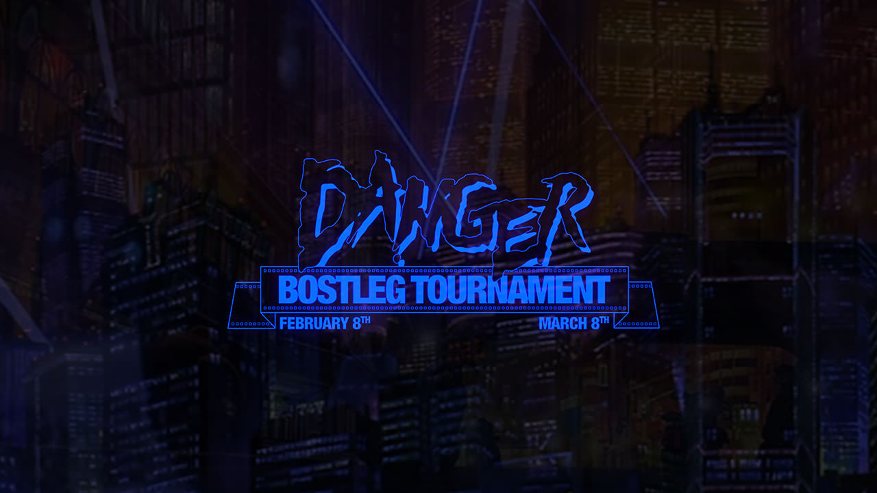 Danger Bostleg-Tournament