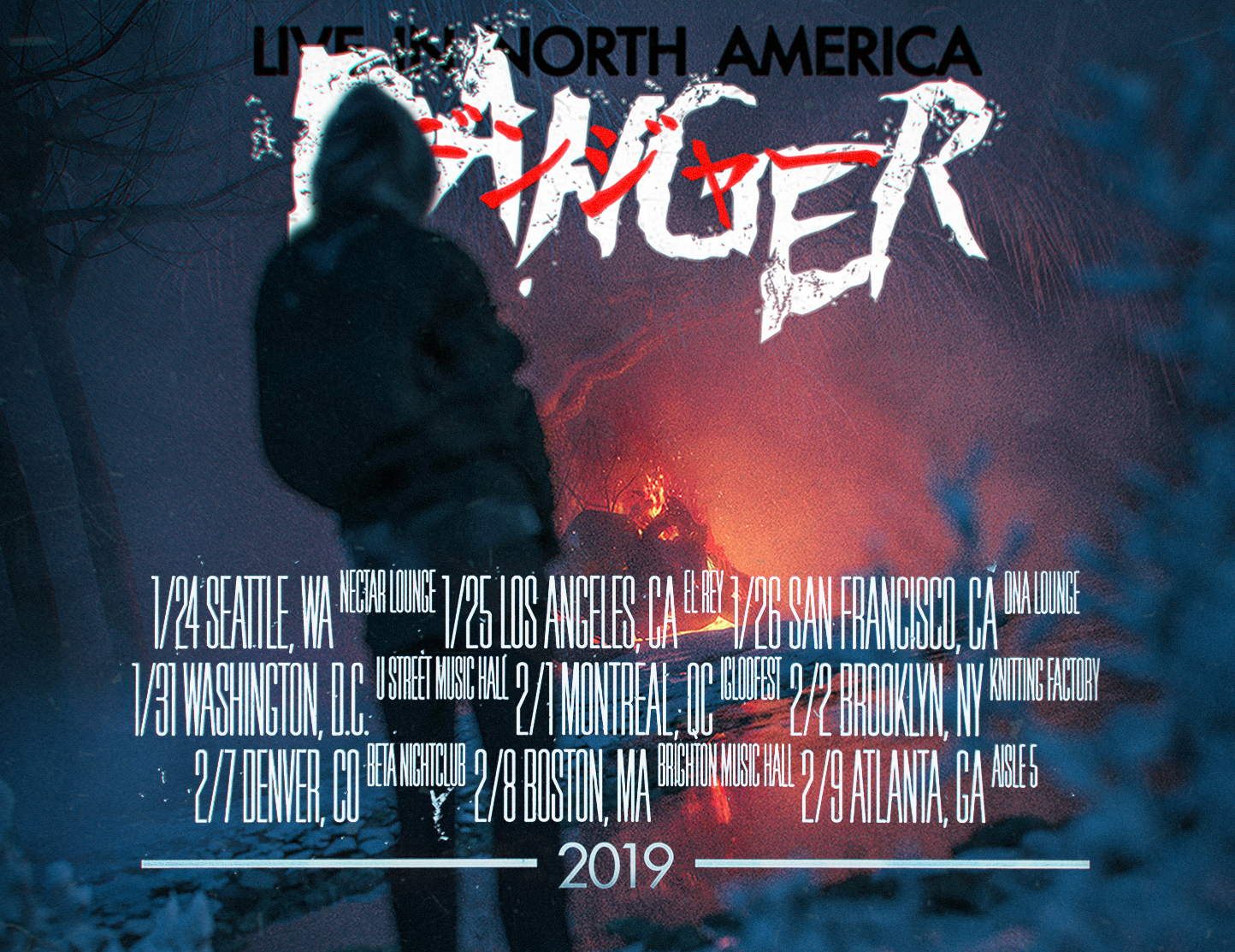 Danger - NA Tour 2019